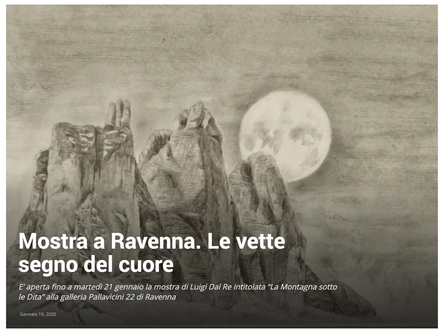 La montagna sotto le dita - Luigi Dal Re su RomagnaUno | Pallavicini22 spazio espositivo Ravenna